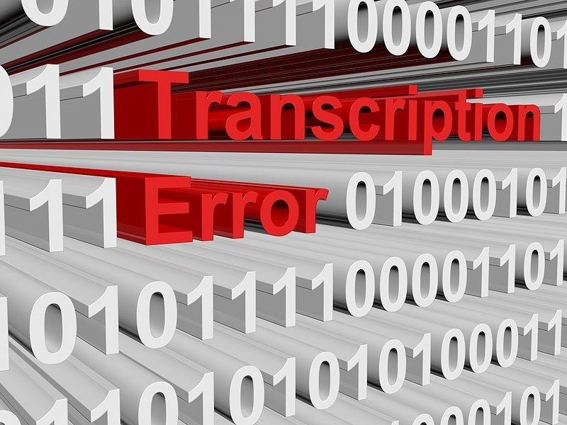 What is a Transcription Error?